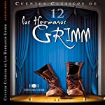 Cuentos XII [Stories XII] | Jacob Grimm,Wilhelm Grimm