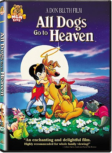 All Dogs Go to Heaven -  DVD, Rated G, Dan Kuenster