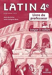 Latin 4e : Livre du professeur, programme 2011