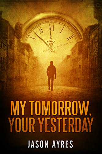 My Tomorrow, Your Yesterday (Second Chances Book 3) (Different Types Of Haircuts For Black Males)
