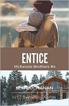 Book Entice: Volume 4 (McKenzie Brothers)