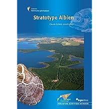 Stratotype Albien (Collection Patrimoine géologique) (French Edition)
