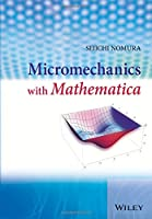 Micromechanics with Mathematica Front Cover
