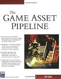 The Game Asset Pipeline (Charles River Media Game Development)