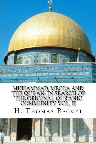 Muhammad, Mecca and the Qur'an:: In Search of the