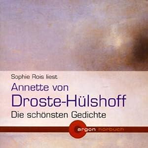 Annette von Droste-Hülshoff - Die schönsten Gedichte Hörbuch