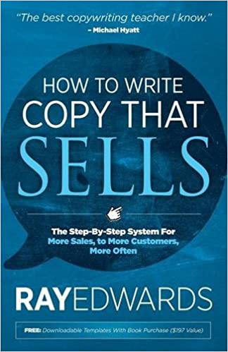 How To Write Copy That Sells The Step By Step System For More Sales