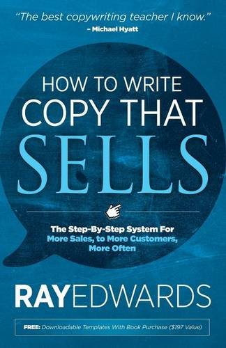 how-to-write-copy-that-sells-the-step-by-step-system-for-more-sales-to-more-customers-more-often