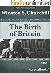 A History of the English-Speaking Peoples, Vol. 1: The Birth of Britain
