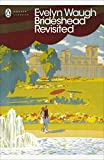 Brideshead Revisited: The Sacred and Profane Memories of Captain Charles Ryder (Penguin Modern Classics)