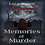 Memories of Murder | Lara Nance