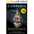 The Definitive Guide to Moving to SouthEast Asia: Cambodia