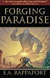 Forging Paradise, Ethan Rappaport, 0978939328