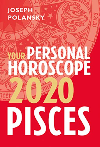 Pisces Horoscope 2020 - Pisces 2020: Your Personal Horoscope