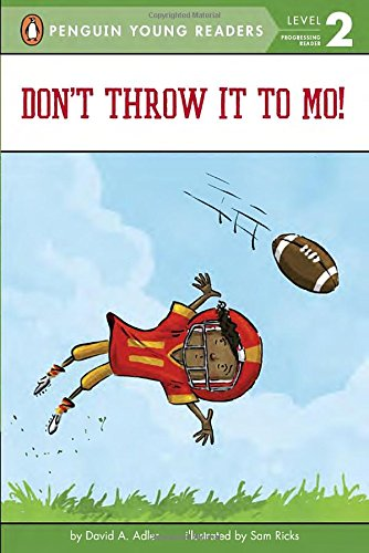 Image result for Don't Throw It to Mo! written by David A. Adler, illustrated by Sam Ricks