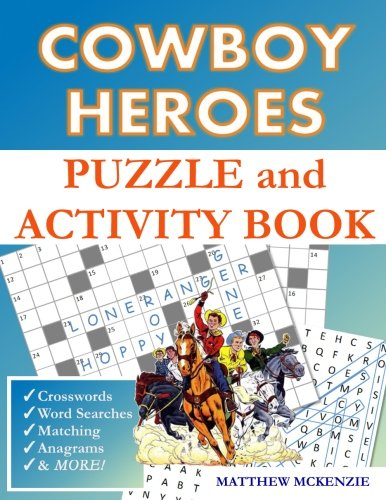Cowboy Heroes Puzzle and Activity Book ()