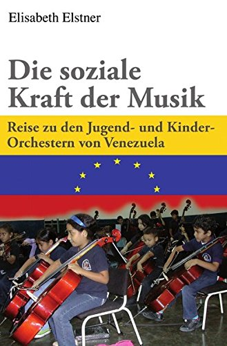 Die soziale Kraft der Musik: Reise zu den Jugend- und Kinder-Orchestern von Venezuela