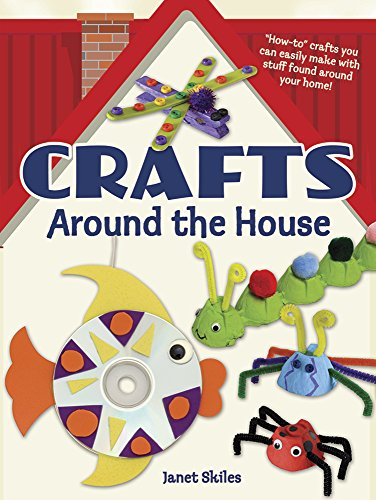 Art Craft Ideas (Crafts Around the House (Dover Children's Activity)