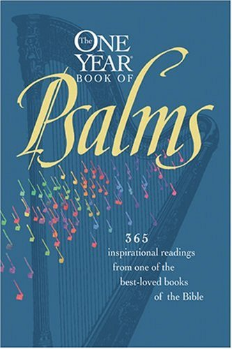 Download The One Year Book of Psalms: 365 Inspirational Readings From One of the Best-Loved Books of the Bible pdf epub