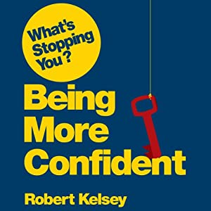 What's Stopping You Being Confident? Audiobook