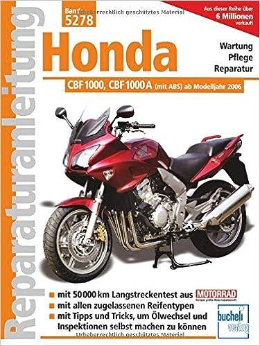 Honda CBF 1000 ab Modelljahr 2006 CBF 1000 A