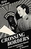Crossing Borders, Helen Yakobson, 155779071X