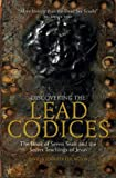 The Discovery of the Lead Codices, David Elkington and Jennifer Elkington, 1780287666