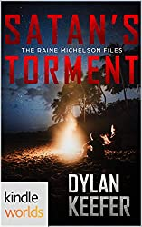 The Lei Crime Series: Satan's Torment (Kindle Worlds Novella) (The Raine Michelson Files Book 3)