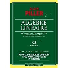 Algèbre linéaire - manuel d'exercices corrigés avec rappel de cours + interros
