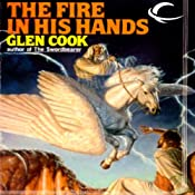 The Fire in His Hands: Dread Empire, Book 4 | Glen Cook