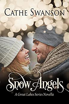 Snow Angels: Great Lakes Collection by [Swanson, Cathe]