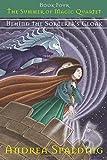 Behind the Sorcerer's Cloak (The Summer of Magic Quartet)