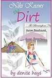 Niki Knows the Dirt: A Niki Edgar Mystery