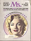 img - for Ms. Magazine August 1972 Lovely Marilyn Monroe Head Shot on Cover, the Woman who Died Too Soon, Kate Millett on Trial Angela Davis, The Liberated Orgasm, The Real Marilyn Monroe, Growing up with Marilyn, Vol. 1 #2, The Practical Princess by Jay Williams book / textbook / text book