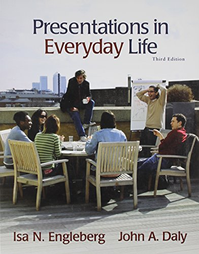 Presentations in Everyday Life with MySpeechLab and Pearson eText (3rd Edition)