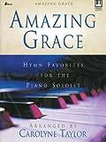 Amazing Grace, Carolyne Taylor, 0834172690