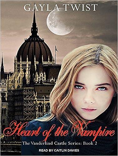 Heart of the Vampire (The Vanderlind Castle Series Book 2)