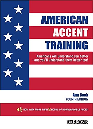 American Accent Training: With Downloadable Audio, 4th Edition: Ann ...