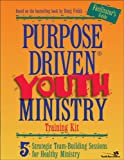 Purpose-Driven® Youth Ministry Training Kit Facilitator's Guide