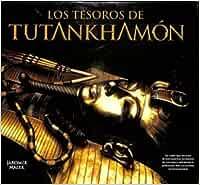 Los Tesoros De Tutankhamón: Amazon.es: Málek, Jaromír: Libros