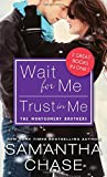 img - for Wait for Me / Trust in Me (Montgomery Brothers) book / textbook / text book