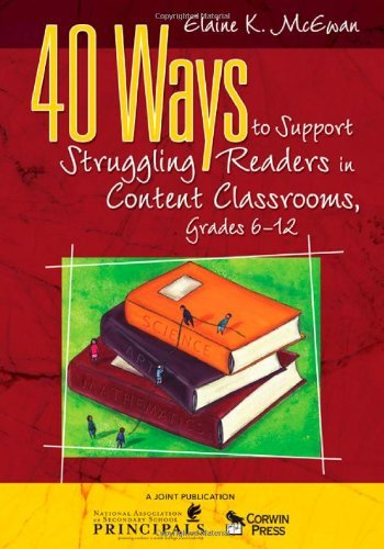 By Elaine K. McEwan-Adkins - 40 Ways to Support Struggling Readers in Content Classrooms, Grades 6-12 pdf epub