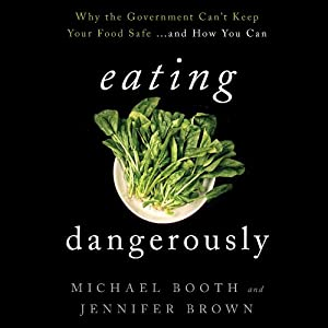 Eating Dangerously Audiobook