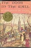 The Door in the Wall [Hardcover] by De Angeli, Marguerite; B311 [Hardcover]