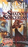 The Shadow Sorceress (The Spellsong Cycle #4)