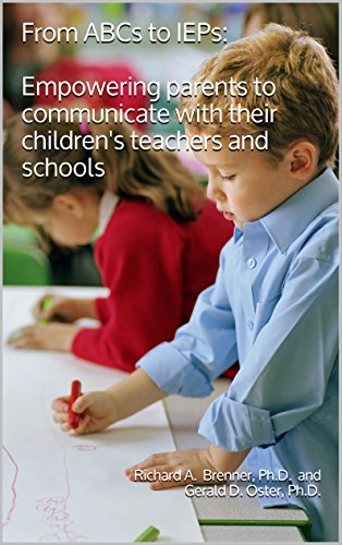 From ABCs to IEPs: Empowering parents to communicate with their children's teachers and schools