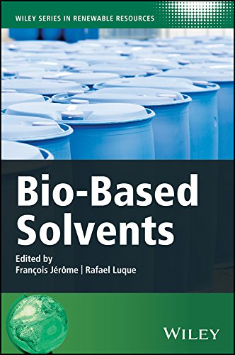 Bio-Based Solvents (Wiley Series in Renewable Resource)