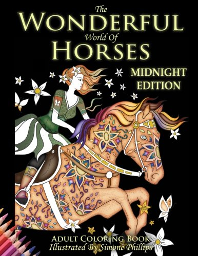 Read Online The Wonderful World of Horses: Midnight Edition: Images now with a midnight black background PDF