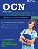 OCN Study Guide: OCN Test Prep and Practice Questions for the Oncology Certified Nurse