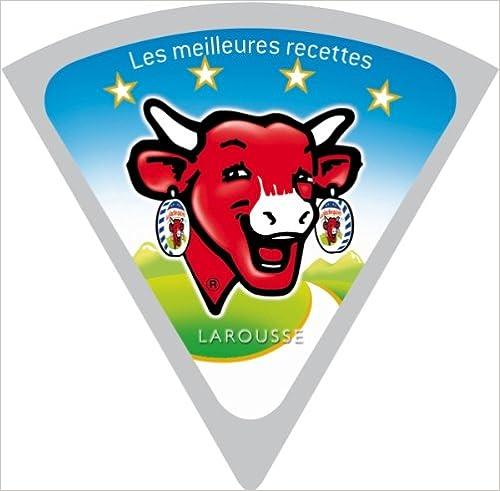 Livres gratuits La Vache qui rit - Les meilleures recettes pdf, epub